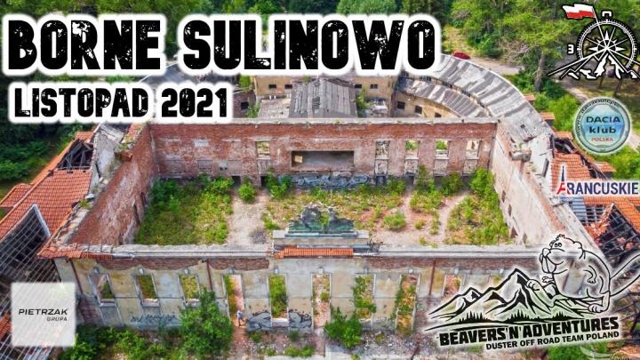 Listopad 2021 Borne Sulinowo, śladami historii